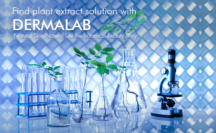 Find plant extract solution with DERMALAB - Natural Skin Natural Life the botanical beauty story